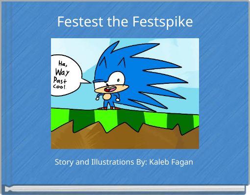 Festest the Festspike