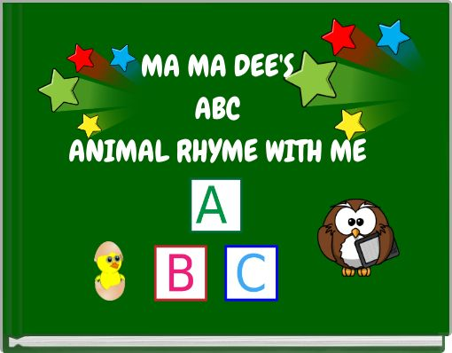 MA MA DEE'S ABC ANIMAL RHYME WITH ME