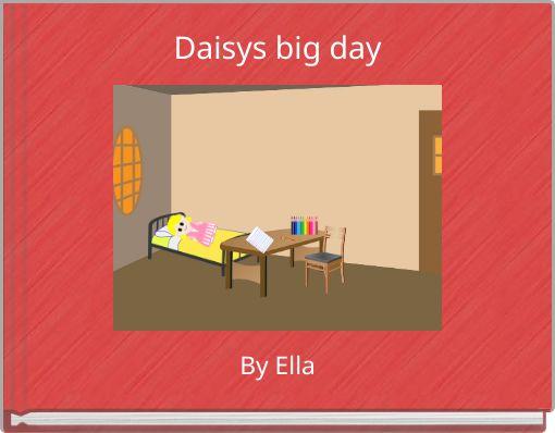 Daisys big day