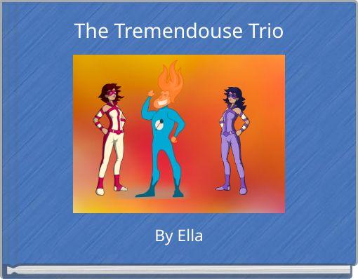 The Tremendouse Trio