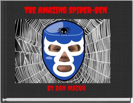 THE AMAZING SPIDER-BEN