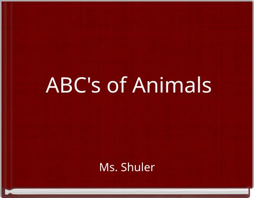 ABC's of Animals