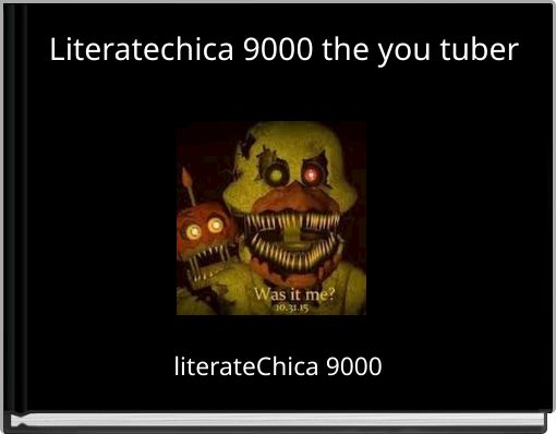 Literatechica 9000 the you tuber