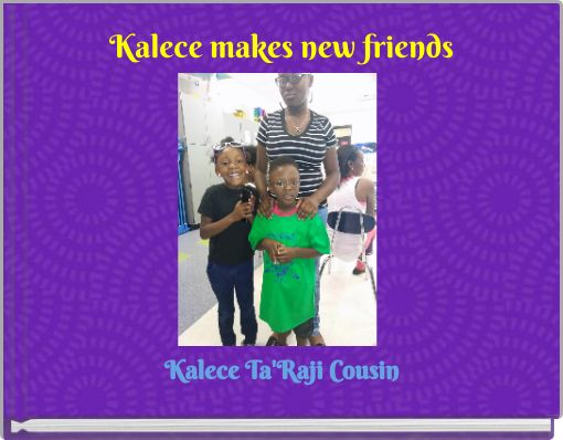 Kalece makes new friends