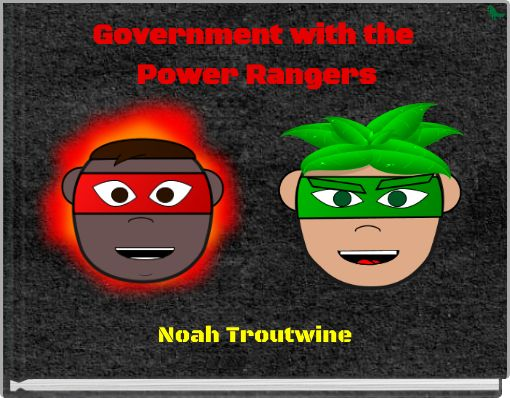 Government with the Power Rangers