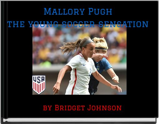 Mallory Pughthe young soccer sensation