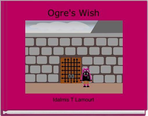 Ogre's Wish