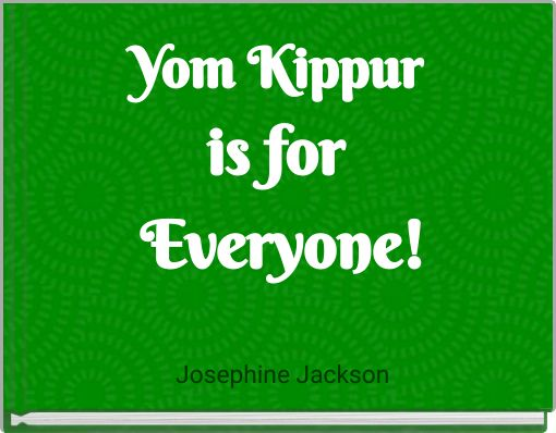 Yom Kippur is  for Everyone!