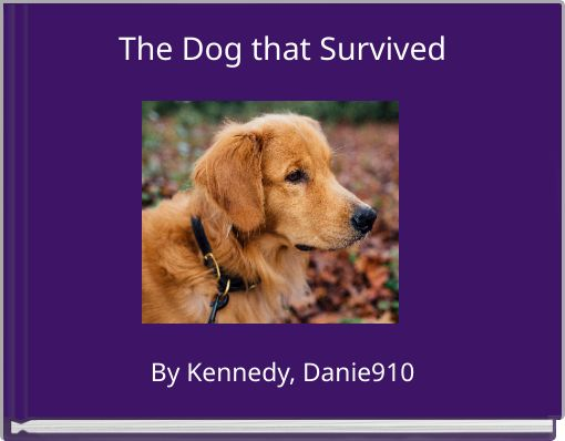 The Dog that Survived