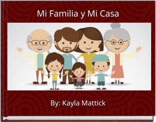 Mi familia y mi casa free books children 39 s stories for Mi casa online