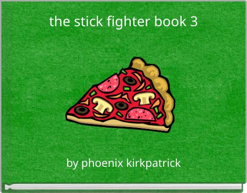 the stick fighter book 3