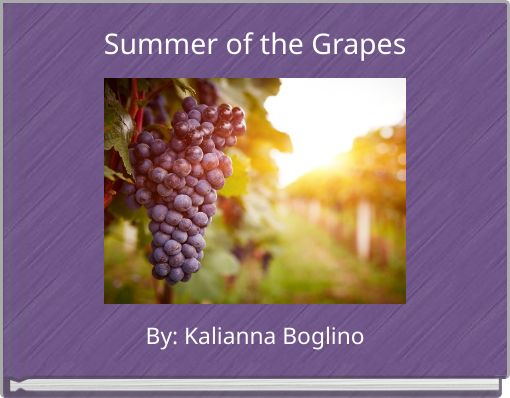 Summer of the Grapes
