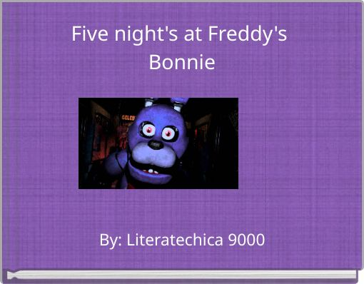 Five night's at Freddy's Bonnie