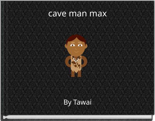 cave man max