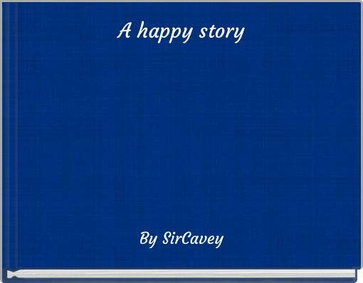 A happy story