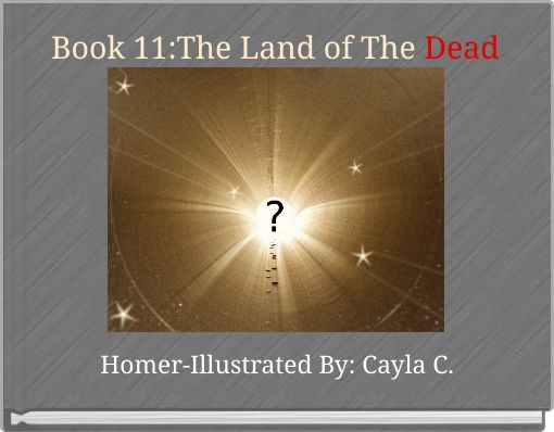 Book 11:The Land of The Dead