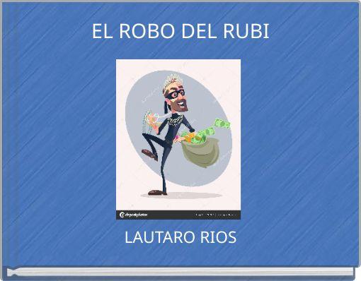 EL ROBO DEL RUBI