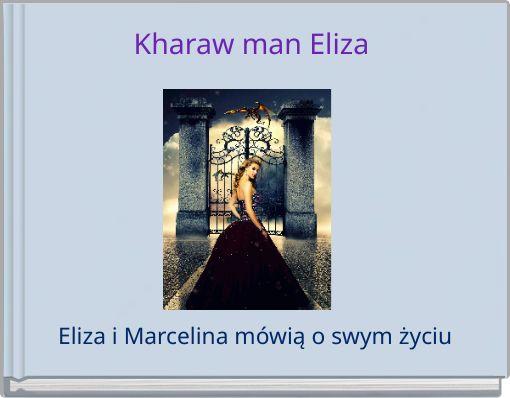 Kharaw man Eliza