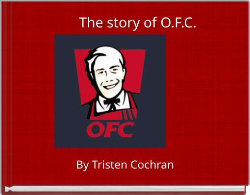 The story of O.F.C.