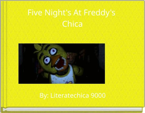 Five Night's At Freddy's Chica