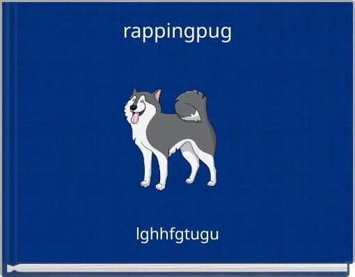 rappingpug