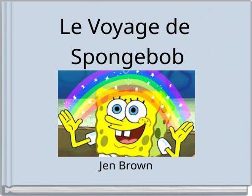 Le Voyage de Spongebob