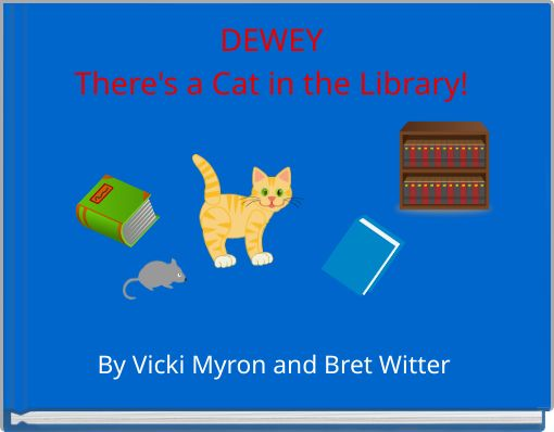 DEWEYThere's a Cat in the Library!