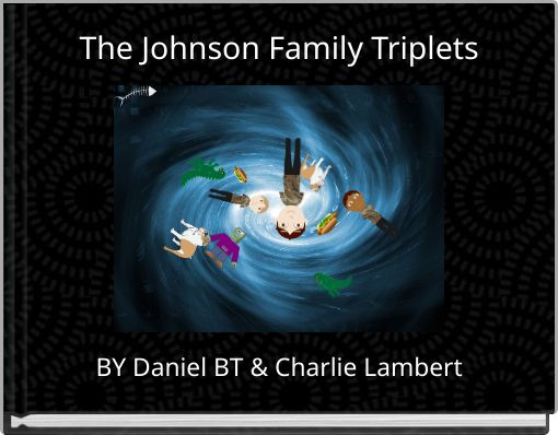 The Johnson Family Triplets