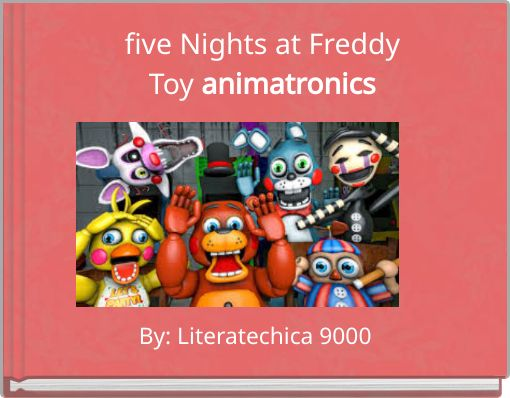 five Nights at FreddyToy animatronics