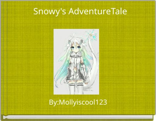 Snowy's AdventureTale