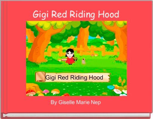 Gigi Red Riding Hood