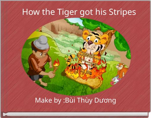 How the Tiger got his Stripes