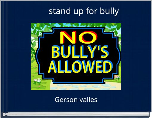 stand up for bully