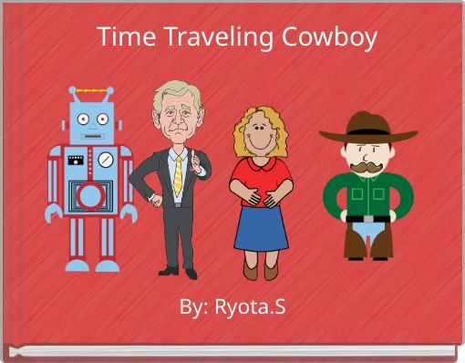 Time Traveling Cowboy