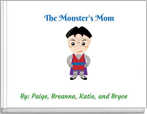 The Monster's Mom