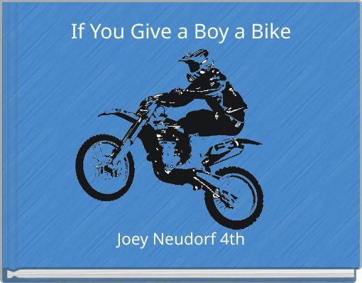 If You Give a Boy a Bike