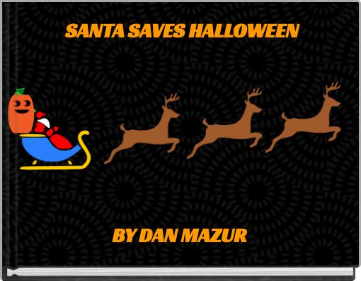 SANTA SAVES HALLOWEEN