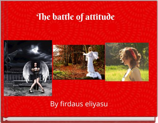 The battle of attitude