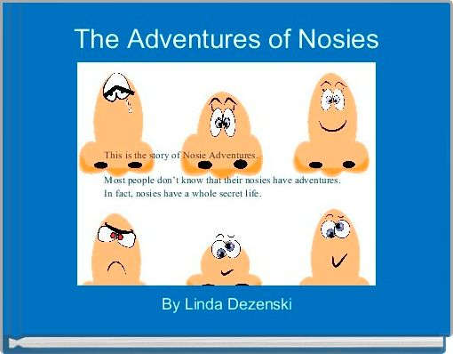 The Adventures of Nosies