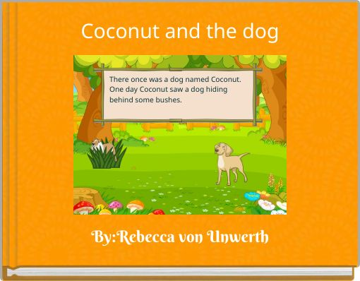 Coconut and the dog