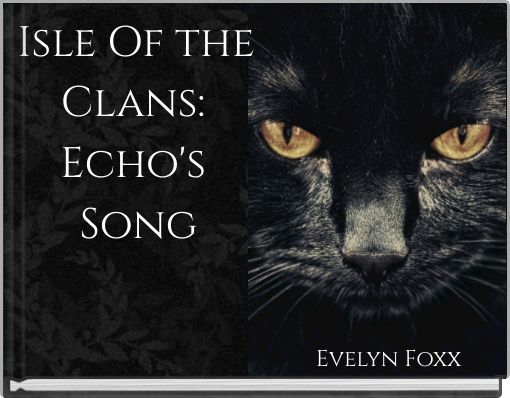 Isle Of the Clans: Echo's Song