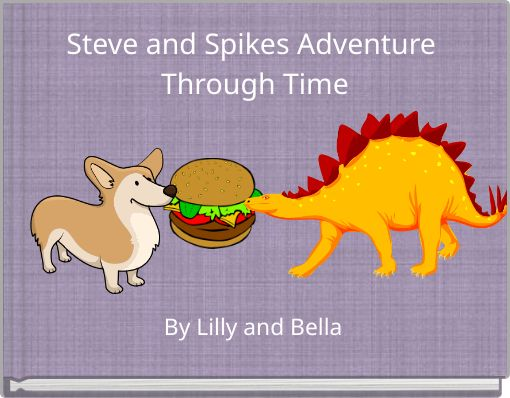Steve and Spikes Adventure Through Time