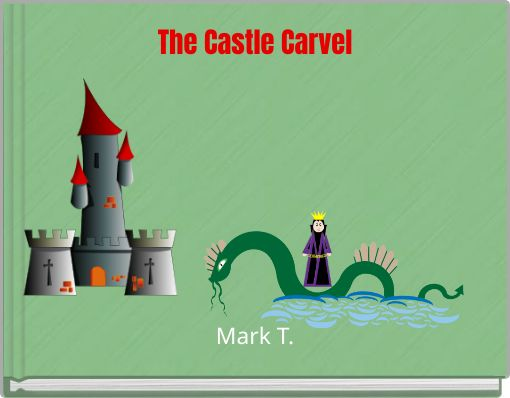 The Castle Carvel