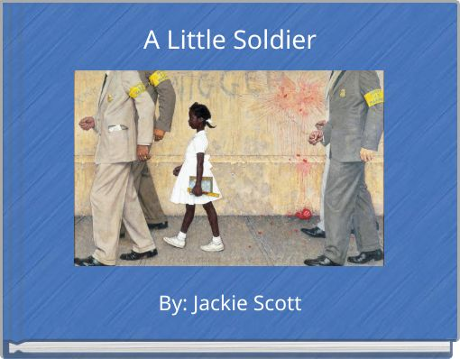 A Little Soldier