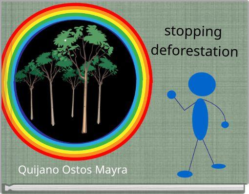 stopping deforestation