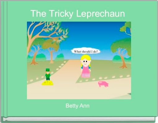 The Tricky Leprechaun