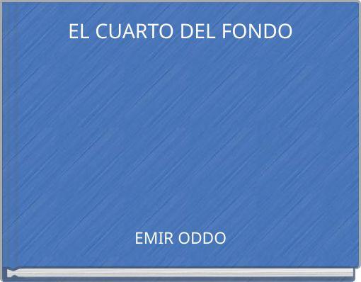 EL CUARTO DEL FONDO