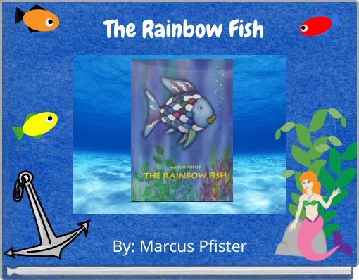 The Rainbow Fish