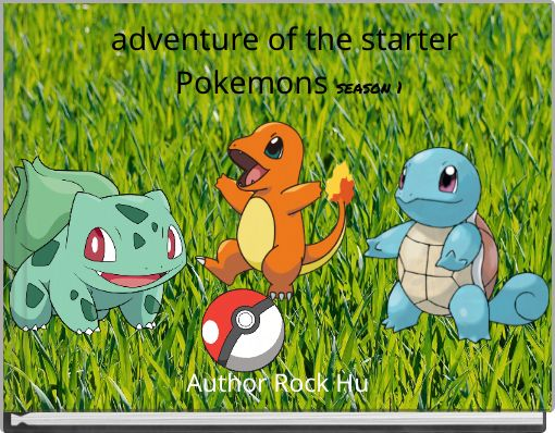 adventure of the starter Pokemons season 1