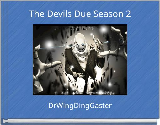 The Devils Due Season 2